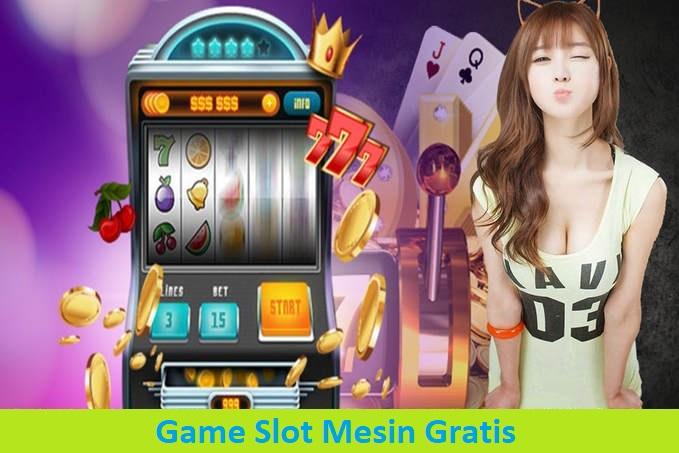 Game Slot Mesin Gratis