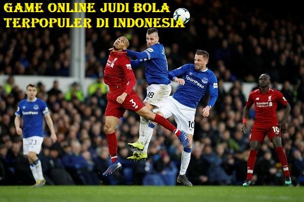 Game Online Judi Bola Terpopuler Di Indonesia