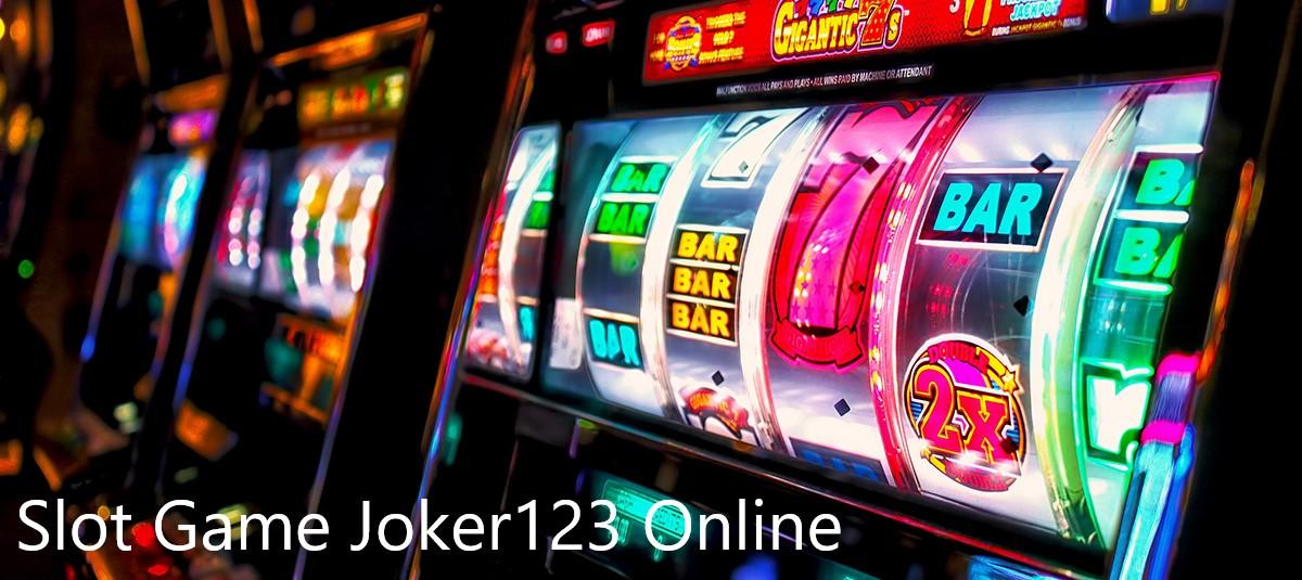 Slot Game Joker123 Online