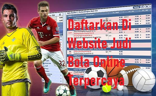 Daftarkan Di Website Judi Bola Online Terpercaya
