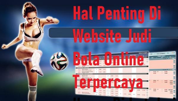 Hal Penting Di Website Judi Bola Online Terpercaya Harus Di ketahui