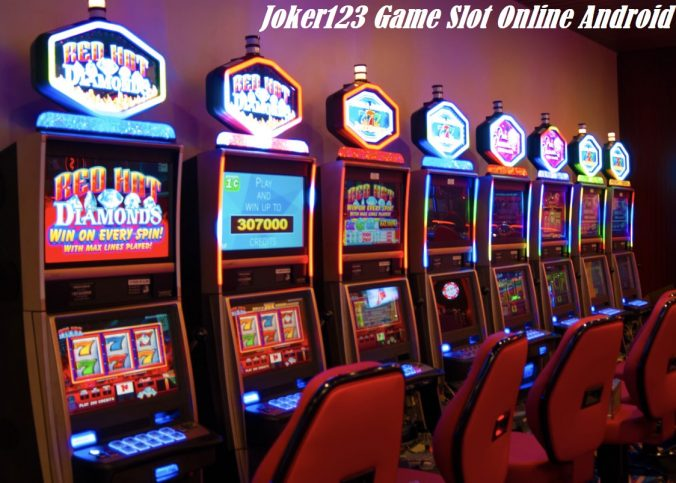 Joker123 Game Slot Online Android