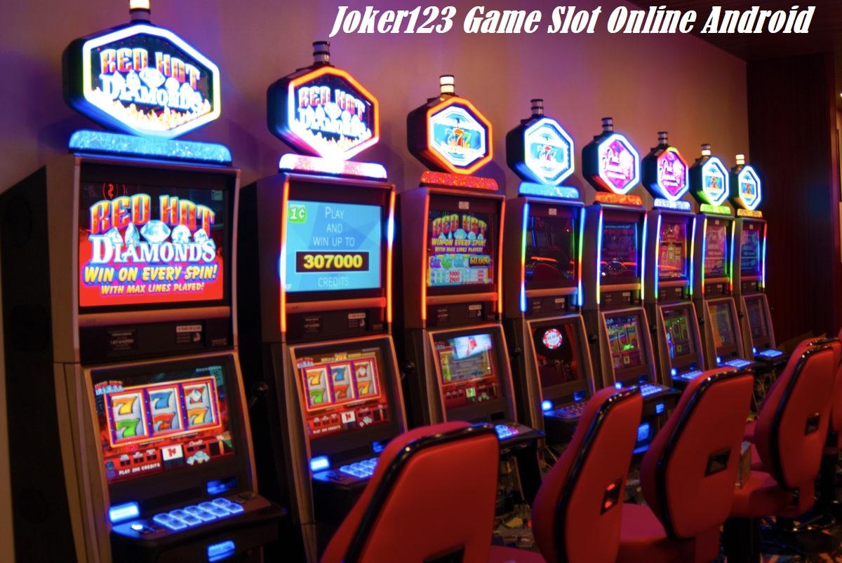 Joker123 Game Slot Online Android